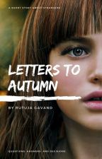 Letters to Autumn  by her_sparkling_soul
