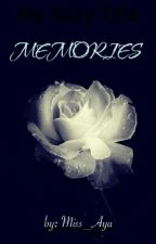 Memories [Edit] by miss_ayu