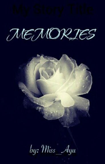 Memories [Edit]