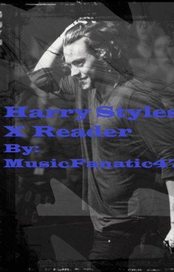 Harry Styles X Reader