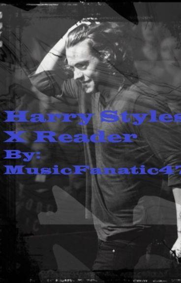 Harry Styles X Reader