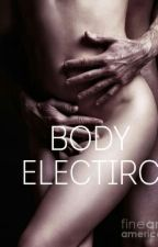 Body Electric by DrLove27