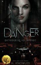 Dangerous Woman [C.I.L A Saga] by HK_Carter