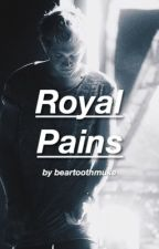 Royal Pains (Sequel to His Runaway Princess) ▹ njh by beartoothmuke