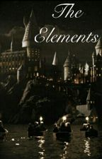 (ON HOLD) The Elements (HP NextGen Fanfiction) by naty_fangirl