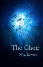The Choir by NathanALawson