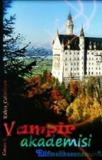 Vampir Akademisi by elifmelikesenanamli