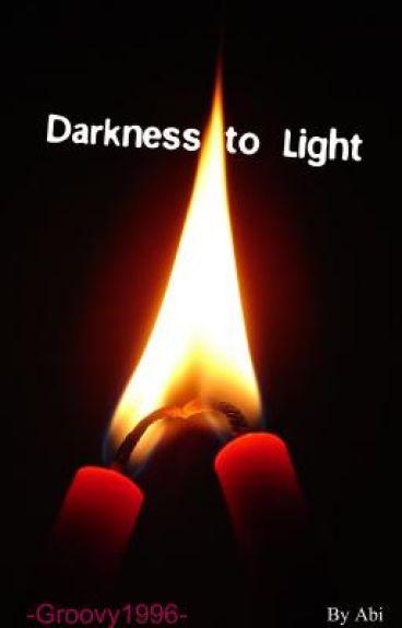 Darkness to Light (Slow Uploads)