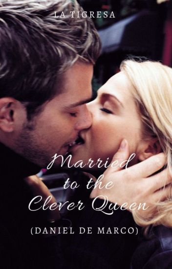 Married to the Clever Queen (Published Under PHR)