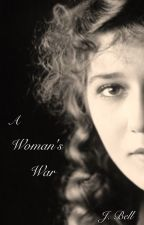 A Woman's War by borderbell