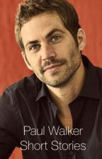 Paul Walker Short Stories by paulwalker_ourangel