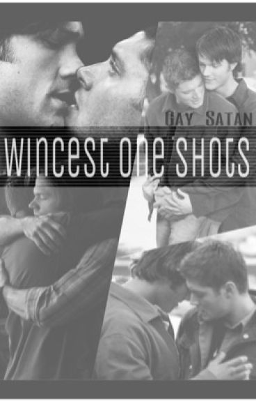 Collection of Wincest One Shots