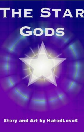 The Star Gods Encyclopedia by HatedLove6