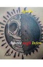 Ade e Apollo - Amore negli Inferi by deborahdonato4