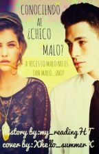 Conociendo al ¿Chico malo? by my_readingHT