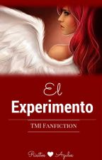 El Experimento - TMI Fan Fiction #Wattys2016 by Risitos-Azules