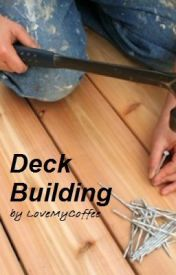 Deck Building by LoveMyCoffee