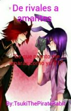De rivales a amantes by TsukiThePirateRabit