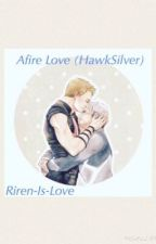 Afire Love (HawSilver) by Riren-is-love