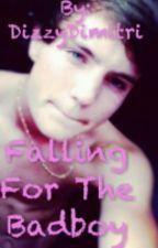 Falling for the Bad boy by DizzyDimitri