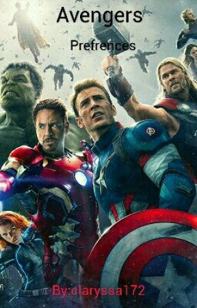 Avengers Preferences - You get sick - Wattpad