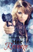 Fatal Beauty  (aka Her Revenge) by Shattered_Violet