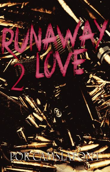 Runaway Love 2