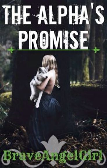 The Alpha's Promise (1st Book of The Alpha Wolves)