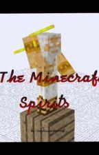 The Minecraft Spirits by CaptainMinecraft