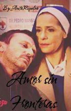 Amor sin Fronteras (Jorlara) by AnitaRiquelme