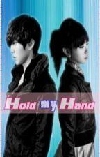 Hold my Hand by MalditangPrinsesa