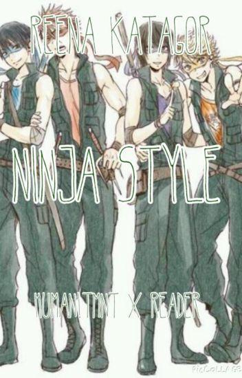Ninja Style || Human!TMNT x Reader