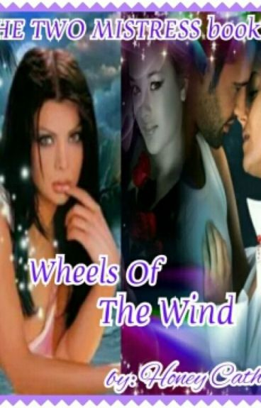 THE TWO MISTRESS BOOK 2(WHEELS OF THE WIND)