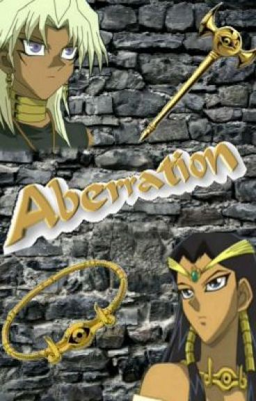 Aberration (Yu-Gi-Oh! Fanfic) by GlowstickCreeper