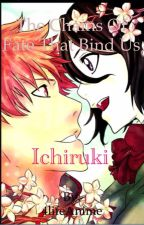 Bleach The chains of fate that bind us (ichiruki) by 4lifeAnime
