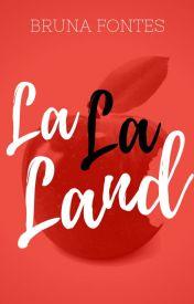 LA LA LAND: Coleção Completa