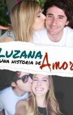 Luzana: Una historia de amor. by topiloli_
