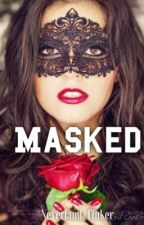 Masked by Neverland_Tinker