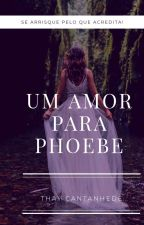 Phoebe (Pausada) by oneperfectionS2