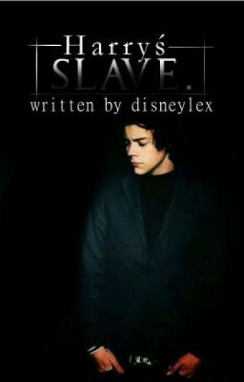 Harry's Slave (HARRY STYLES FF)