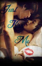 Just Kiss Me (Boyxboy Eunhae) by WhatThaHeck