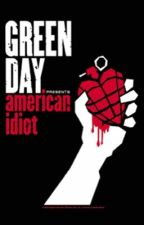 "Green Day's ""American Idiot"" Album Lyric Book by -SaintBillieJoe-"