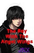 The Boy With The Angel Wings by the-bliind-prophet