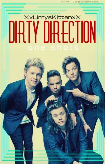 Dirty Direction One Shots | Mature