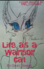 Life as a warrior cat by Skyrim_Warrior