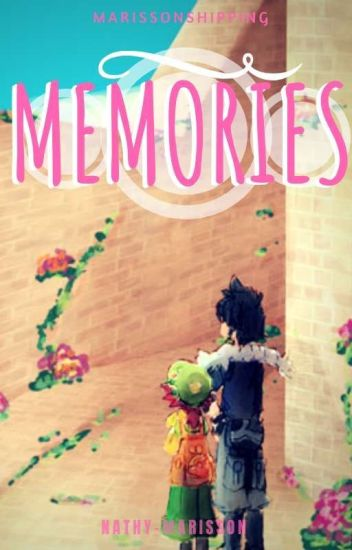 Memories   Marissonshipping