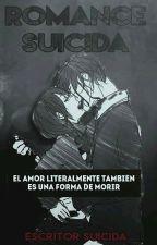 Un Romance Suicida by EscritorSuicida