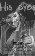 His eyes - Larry Stylinson by _masaker_
