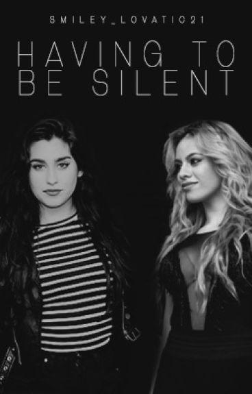 Having To Be Silent....(Dinah/Lauren/You)