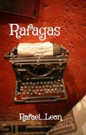 El Libro De Las Rafagas by Rafael_Leon